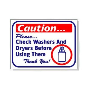 CHECK WASHER AND DRYERS BEFORE USING THEM
